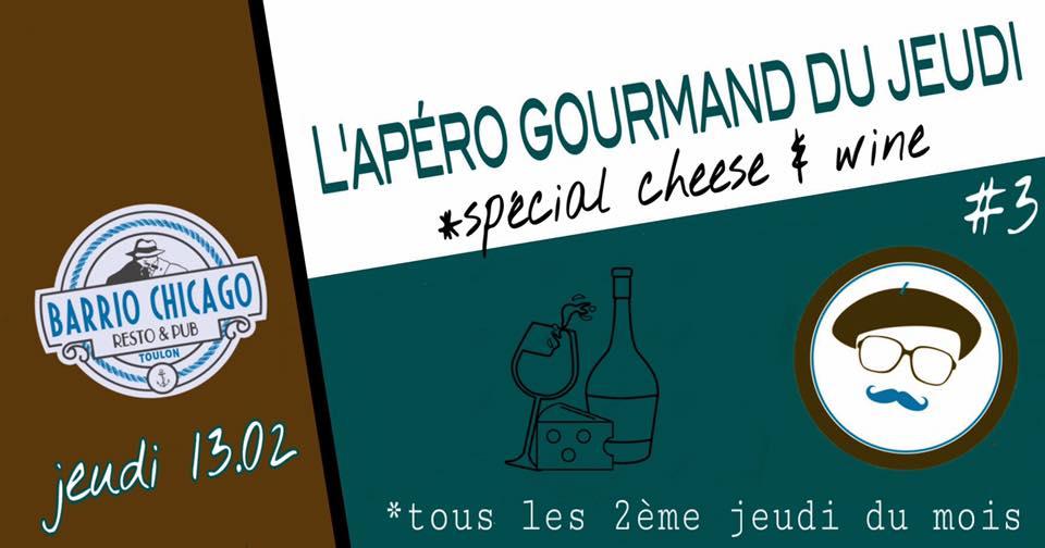 L'apéro gourmand du jeudi > spécial cheese & wine au Barrio Chicago